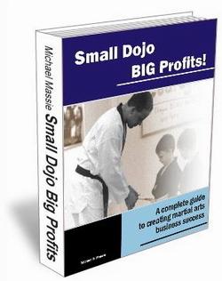 Small Dojo Big Profits martial arts business manual